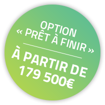 Option prêt à finir - à partir de 179 500€